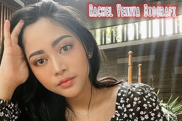 Rachel Vennya Biografi