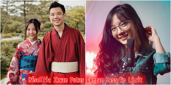 Misellia Ikwan Putus Dengan Jess No Limit