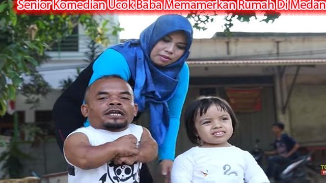 Senior Komedian Ucok Baba Memamerkan Rumah Di Medan